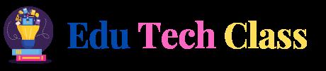 Edu Tech Class